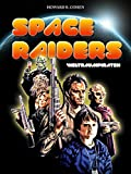 Space Raiders - Die Weltraumpiraten
