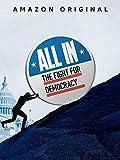 All In: Der Kampf für Demokratie