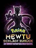 Pokémon: Mewtu schlägt zurück -...