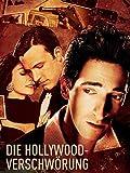 Die Hollywood-Verschwörung