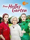 Frau Holles Garten