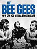 The Bee Gees: How Can You Mend a Broken...