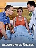 Allein unter Ärzten